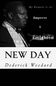 Dederick Woodard, New Day