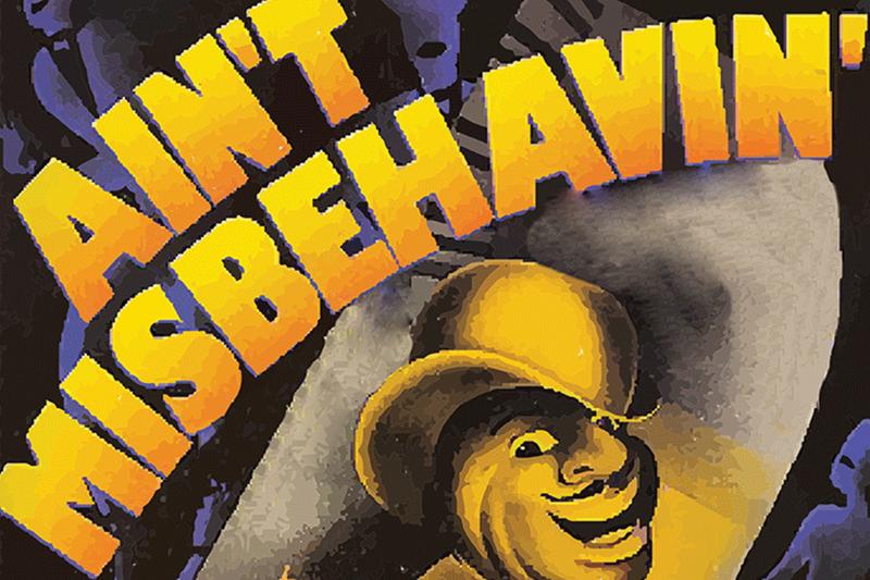 'Ain't Misbehavin'