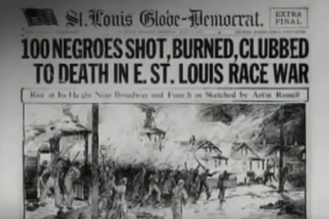 #NeverForget: 100 Years Ago, East St. Louis Was on Fire
